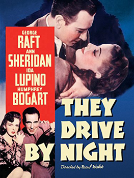 Kinoplakat (US): Nachts unterwegs – They drive by night
